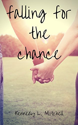 Falling for the Chance: A Contemporary Romance Novel