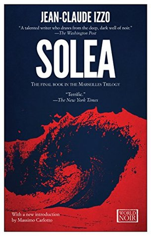 Solea: Marseilles Trilogy, Book Three