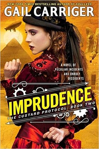 Imprudence (The Custard Protocol #2)