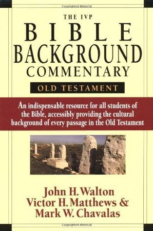 The IVP Bible Background Commentary by John H. Walton