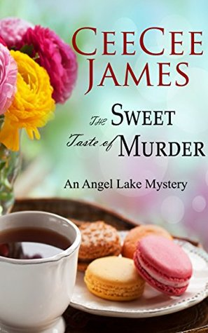 The Sweet Taste of Murder (Angel Lake Mystery #1)