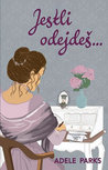 Jestli odejdeš... by Adele Parks