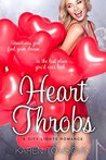 Heart Throbs: A Romantic Comedy (City Lights Romance Book 2)