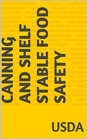 Canning and Shelf Stable Food Safety