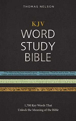 KJV, Word Study Bible, Ebook, Red Letter Edition: 1,700 Key Words that Unlock the Meaning of the Bib