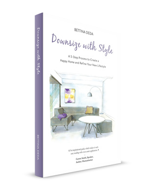 Downsize with Style: A 5-Step Process to Create a Happy Home and Refine Your New Lifestyle