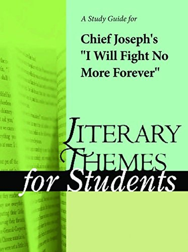 """A study guide for Chief Joseph's """"I Will Fight No More Forever"""""""