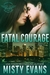 Fatal Courage (SEALs of Shadow Force #3)