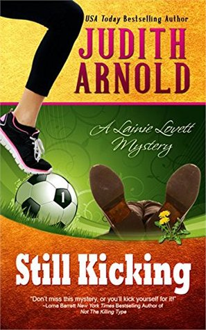 Still Kicking (Lainie Lovett Mystery, #1)