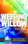 Weeping willow by Anna Todd