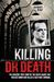 Killing Dr Death by Danny Baz