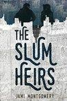 The Slum Heirs