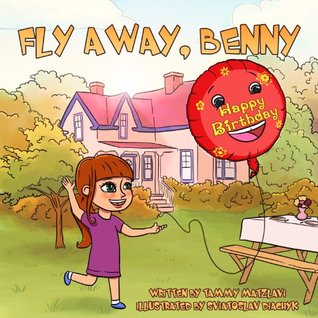Fly Away, Benny: Adventure and Education Series for Ages 3-8 (Free Gift Inside!) (Best Children's Books Collection Book 1)
