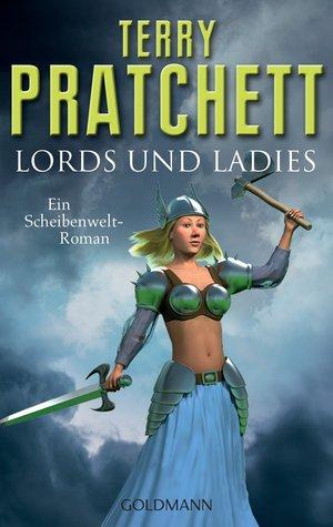 Lords und Ladies (Scheibenwelt, #14; Hexen, #4)
