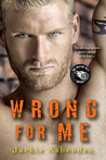 Wrong for Me (Motor City Royals, #2)