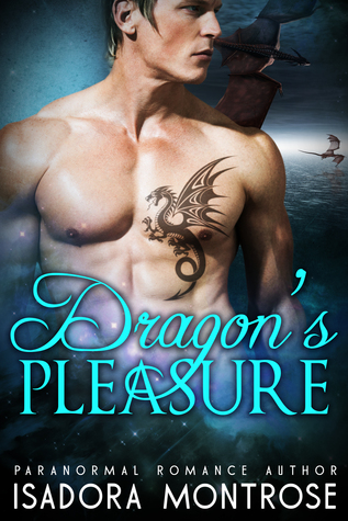 Dragon's Pleasure (Lords of the Dragon Islands, #3) by Isadora Montrose