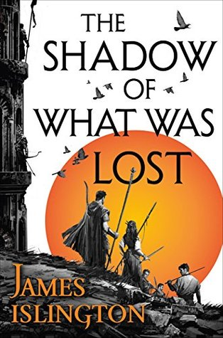 The Shadow of What Was Lost (The Licanius Trilogy #1)