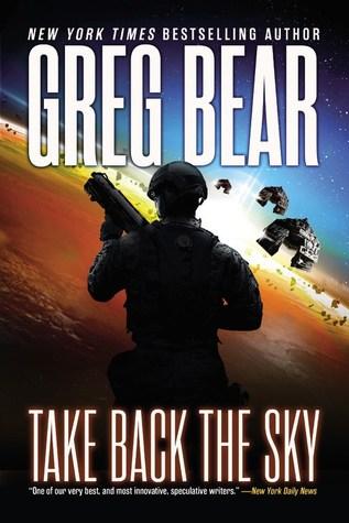 Take Back the Sky (War Dogs #3) - Greg Bear