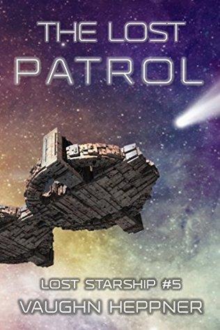 The Lost Patrol by Vaughn Heppner
