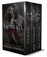 Enthrall Sessions Trilogy (Enthrall, #1-3)