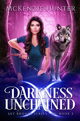 Darkness Unchained (Sky Brooks, #2)
