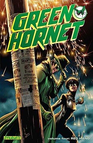 Kevin Smiths Green Hornet Vol. 4: Red Hand (Green Hornet: Legacy)