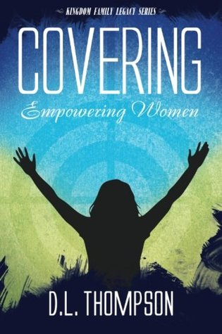 Covering: Empowering Women (Kingdom Family Legacy #2)