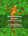 Magical Mosaics: Dancers: Adult Coloring Book