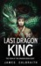 The Last Dragon King (The Y...