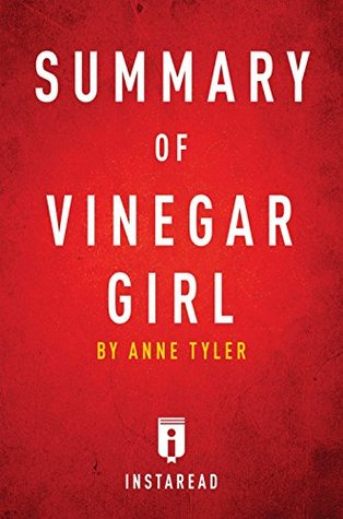 Summary of Vinegar Girl: by Anne Tyler | Includes Analysis