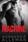 Machine by Normandie Alleman