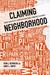 Claiming Neighborhood by John Betancur
