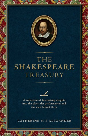 093e1622e The Shakespeare Treasury  A Collection of Fascinating Insights into the  Plays