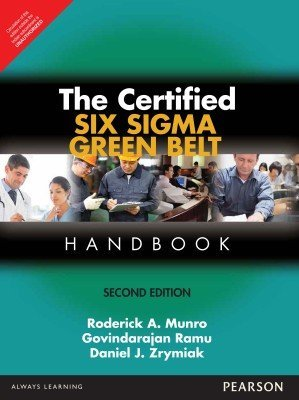 The Certified Six Sigma Green Belt Handbook (English) 2 Edition