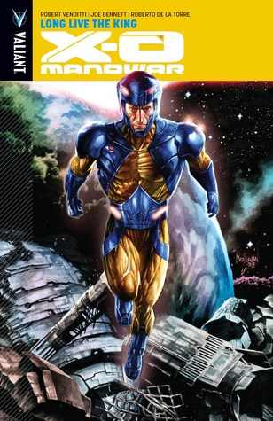 X-O Manowar, Volume 12: Long Live the King