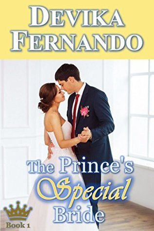 Book Review Opportunity: The Prince's Special Bride (Royal Romance Book 1 by Devika Fernando