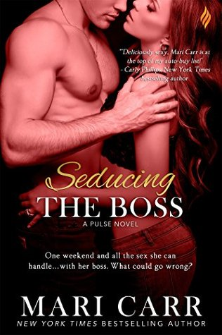 Seducing the Boss (Pulse Series, #2) by Mari Carr