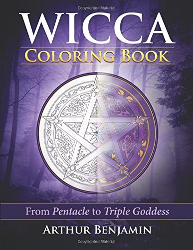 Wicca Coloring Book: From Pentacle to Triple Goddess
