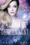 Descendant (Archaic, #3)