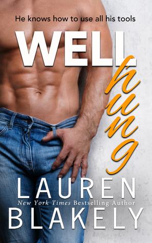 Well Hung de Lauren Blakely 29418278