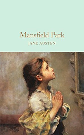 Mansfield Park (Macmillan Collector's Library Book 21)