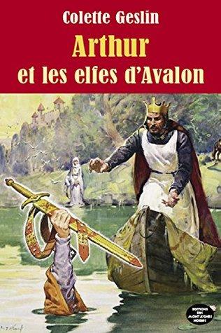 Arhur et les elfes d'Avalon