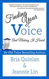 Finding Your Voice: And Making It Heard