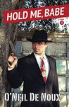 Hold Me, Babe (Lucien Caye Private Eye Book 3)