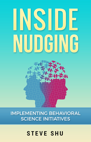 inside-nudging-implementing-behavioral-science-initiatives
