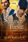 A Summer Pursuit (Love's Pursuit, # 1)