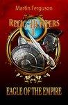 Eagle of The Empire (Relic Hunters, #1)