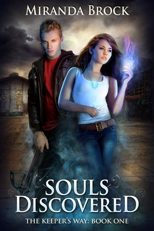 Souls Discovered by Miranda Brock