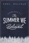 The Summer We Believed (Denim Days #1)