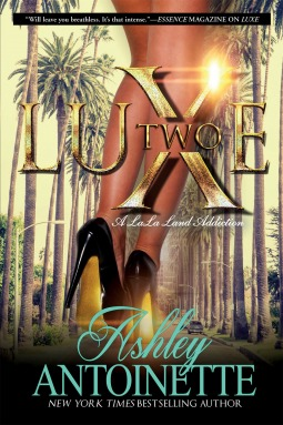 Luxe Two: A LaLa Land Addiction: A Novel(Luxe Series 2)